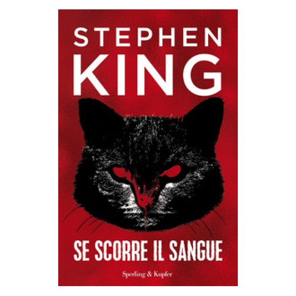 Se scorre il sangue - Stephen King - Sperling & Kupfer